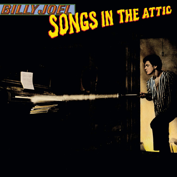 """Billy Joel – Reflecting on the 40th Anniversary of """"Songs in the Attic"""""""