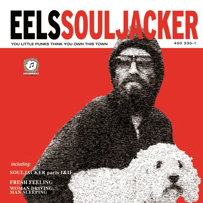 """Eels – Reflecting on the 20th Anniversary of """"Souljacker"""""""